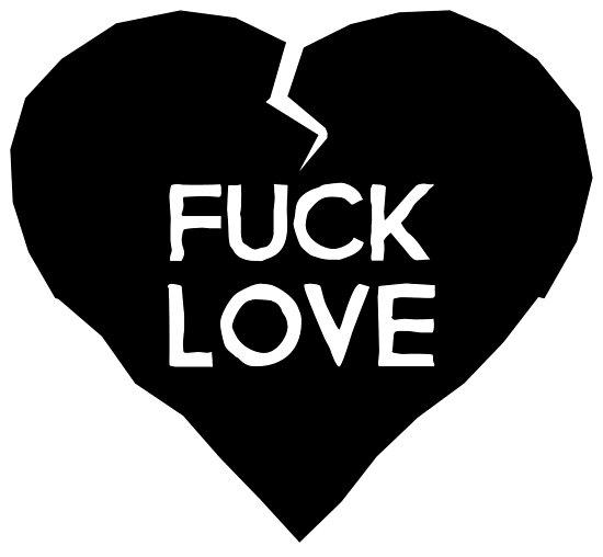 Fuck Love Anti Valentinstag Herz Fotodrucke Von Holidayshirts