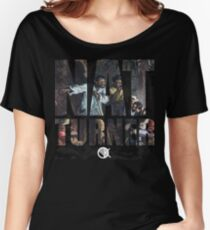 NAT TURNER  Women's Relaxed Fit T-Shirt