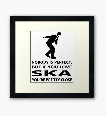 Ska and perfection Framed Print