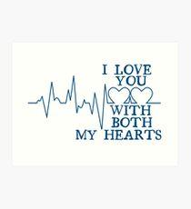 Nerd Valentines: Both my hearts. Art Print