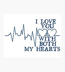 Nerd Valentines: Both my hearts. Photographic Print