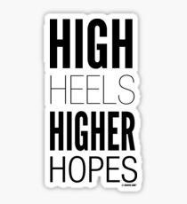 High Hopes Collection by Graphic Snob® Sticker