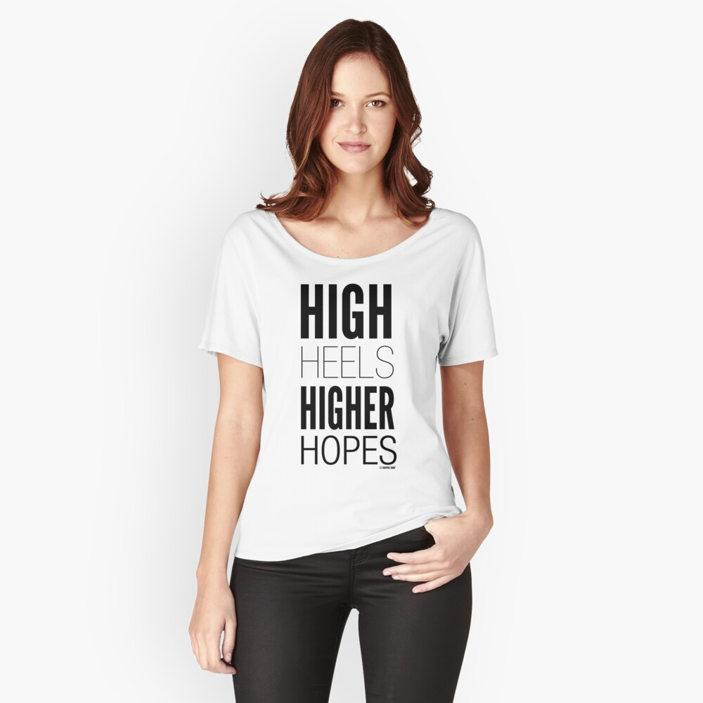 High Hopes Collection by Graphic Snob® Women's Relaxed Fit T-Shirt Front