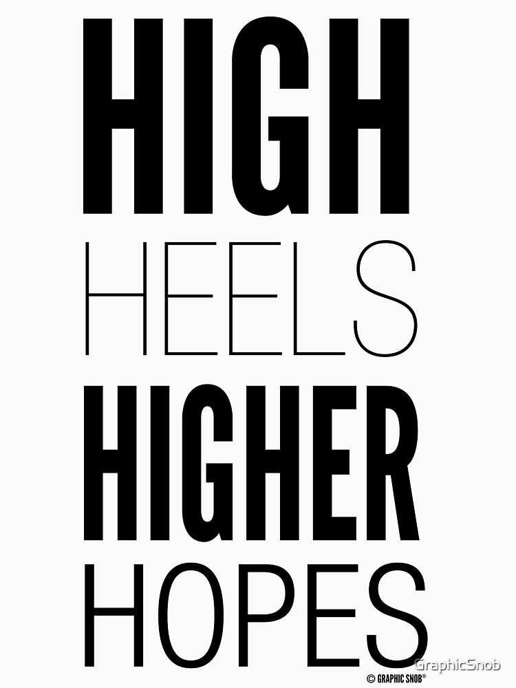 High Hopes Collection by Graphic Snob® by GraphicSnob