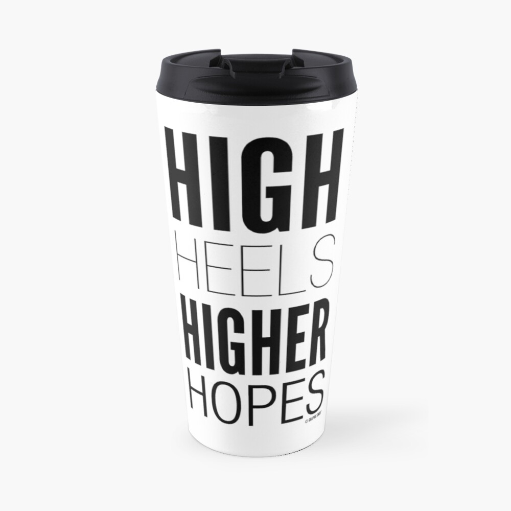 High Hopes Collection by Graphic Snob® Travel Mug