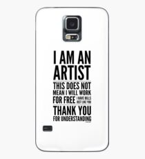I Am an Artist Collection by Graphic Snob® Case/Skin for Samsung Galaxy