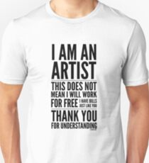 I Am an Artist Collection by Graphic Snob® Slim Fit T-Shirt