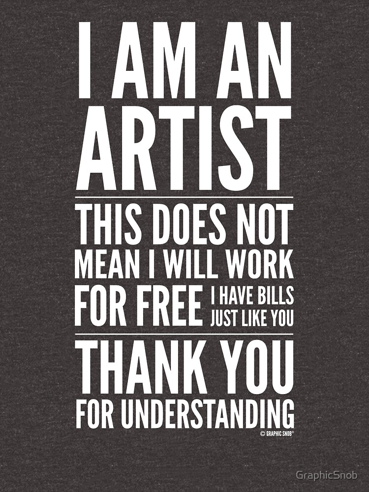 I Am an Artist Collection by Graphic Snob® by GraphicSnob