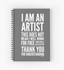 I Am an Artist Collection by Graphic Snob® Spiral Notebook