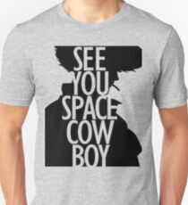 See you space Cowboy, Cowboy bebop T-Shirt