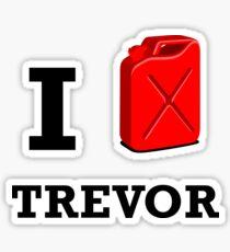 I Love Trevor Sticker