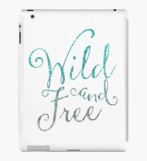 Wild and Free in Sea Storms iPad Case/Skin