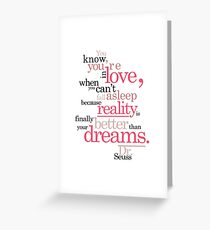 Dr. Seuss Love Quote Greeting Card