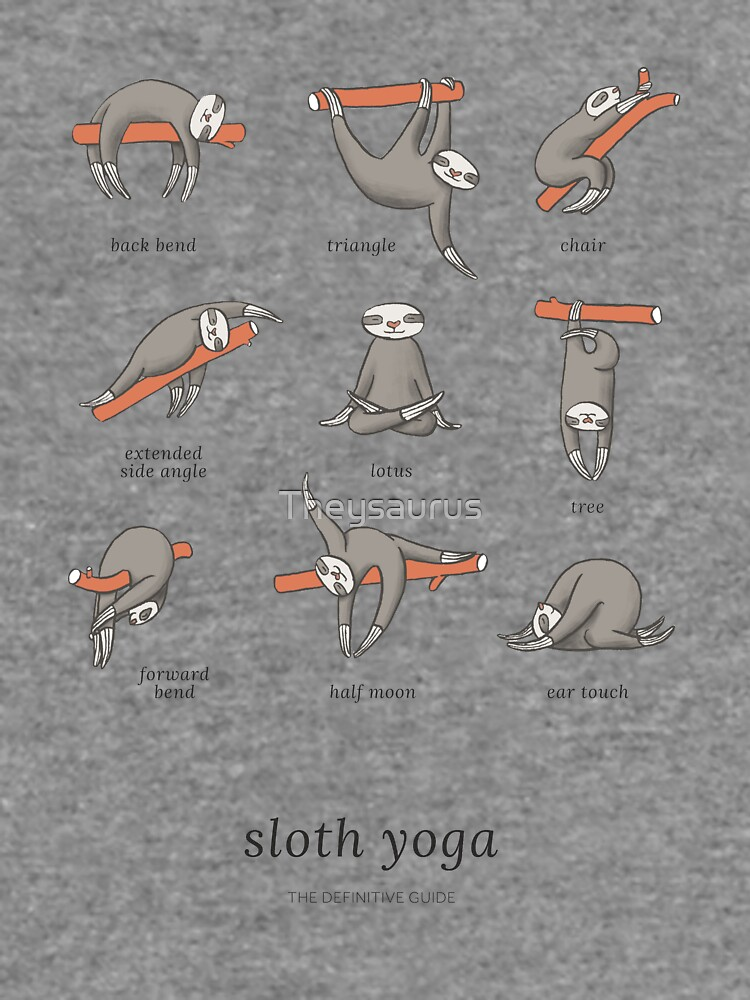 Sloth Yoga - The Definitive Guide by Theysaurus