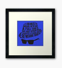106 Miles to Chicago  The Blues Brothers Framed Print