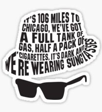 106 Miles to Chicago  The Blues Brothers Sticker