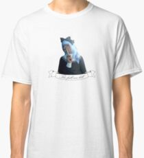 The Frill Can Kill Classic T-Shirt