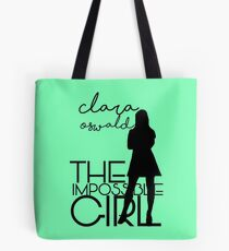 The Impossible Girl- Clara Oswald Tote Bag