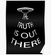 The Truth is Out There (Black) Poster
