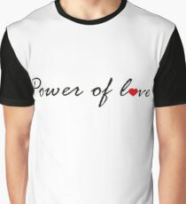 Power of Love V.1.1 Graphic T-Shirt