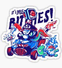 It's Me Bitches Sticker