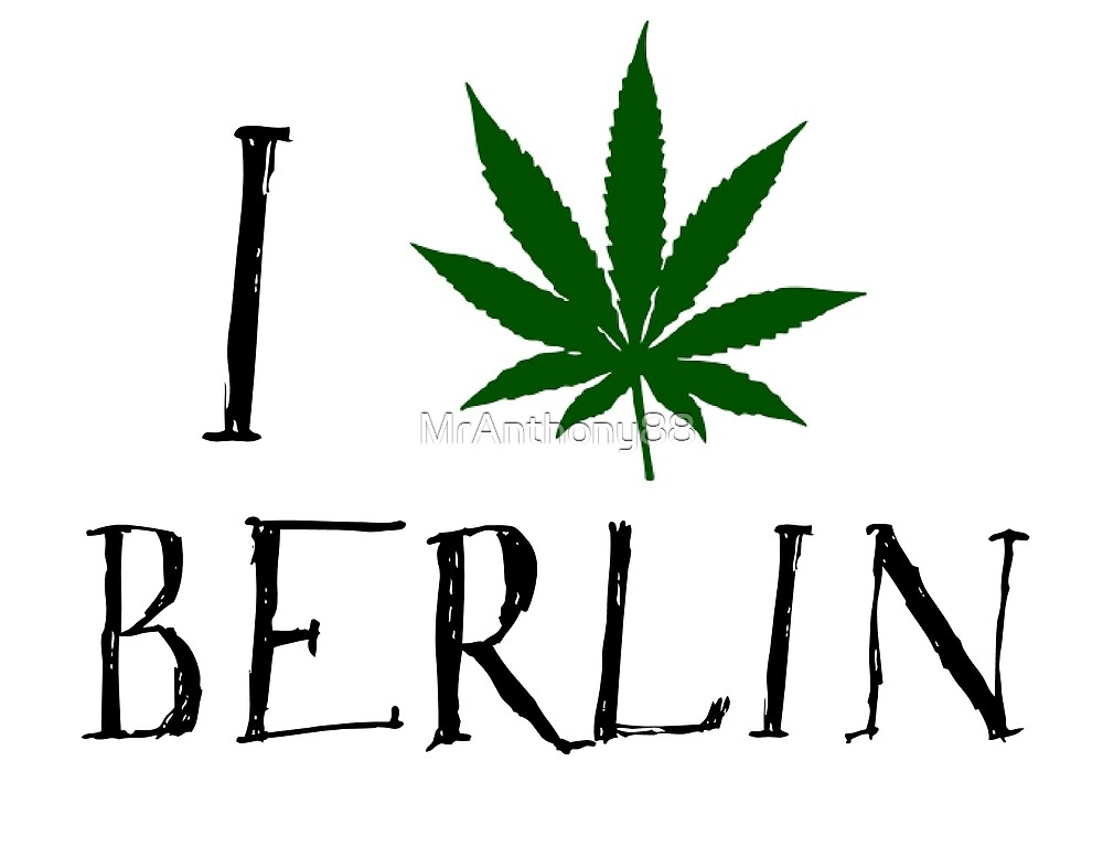 Love Berlin Weed T-Shirt by MrAnthony88