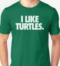 I LIKE TURTLES. - Alternate T-Shirt
