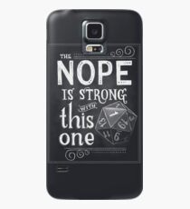 The NOPE is Strong with This One Case/Skin for Samsung Galaxy