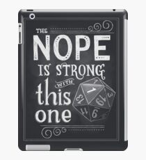 The NOPE is Strong with This One iPad Case/Skin