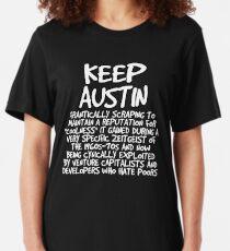 Keep Austin Frantically Scraping to Yadda Yadda Yadda Slim Fit T-Shirt
