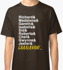 This amazing show known as Galavant Classic T-Shirt
