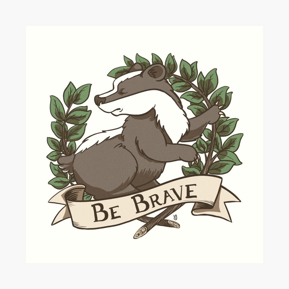 Be Brave Badger Crest Art Print