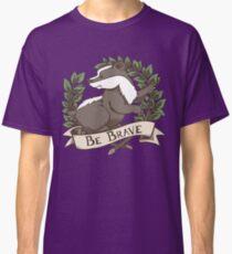 Be Brave Badger Crest Classic T-Shirt