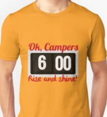 Ok, Campers. T-Shirt