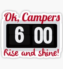 Ok, Campers. Sticker