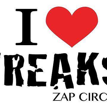 I Heart Freaks - ZAP CIRCUS by zapcircus