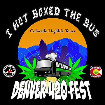 "Denver 420 Fest ""I hot boxed the bus!"" by ColoHighlife"