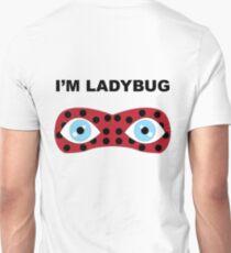 I'm Ladybug T-Shirt