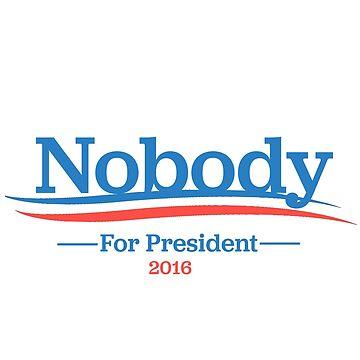 Nobody 2016 by Sundancerox