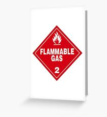 Flammable gas Greeting Card