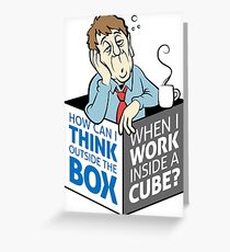 I work in a cube Greeting Card