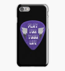 Play For Your Life iPhone Case/Skin