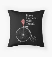 Have Camera Will Travel T-shirts & Gifts Throw Pillow