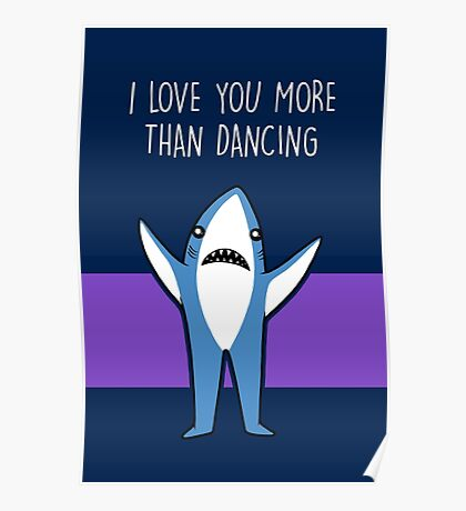 I Love You More Than Dancing Poster