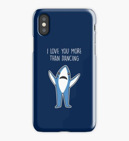 I Love You More Than Dancing iPhone Case/Skin