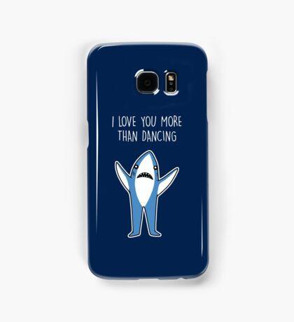 I Love You More Than Dancing Samsung Galaxy Case/Skin
