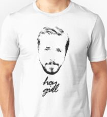 Ryan Gosling Hey Girl T-Shirt