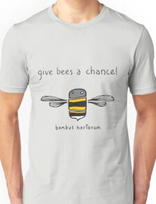 Give bees a chance! Unisex T-Shirt