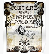 Just One More Chapter, I promise. Maybe... Poster
