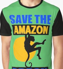 SAVE THE AMAZON Graphic T-Shirt